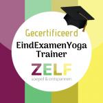 Gecertificeerd EindExamen Yoga Trainer ZELF